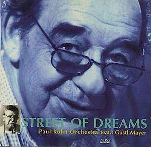 Paul Kuhn Street of Dreams