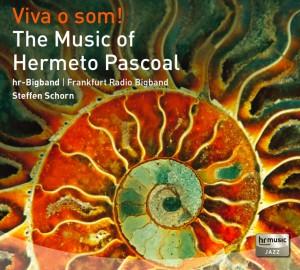 Viva O Som! The Music of Hermeto Pascoal