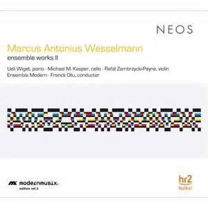 Wesselmann_ Ensemble Works, Vol. 2